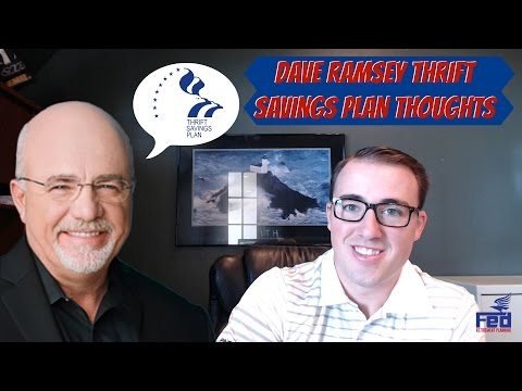 Dave Ramsey Thrift Savings Plan Thoughts
