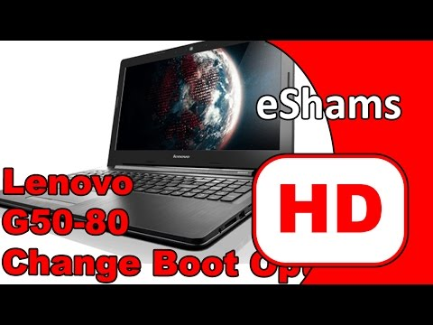 Lenovo G50 80 Change Boot Option UEFI To LEGACY