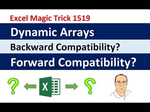 Excel Dynamic Arrays: Backward Compatibility? Forward Compatibility? What Happens? EMT 1519