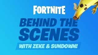 Fortnite - Behind the Scenes with Zeke and Sundown #03