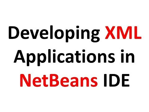 How to use Netbeans IDE for Programming XML Files