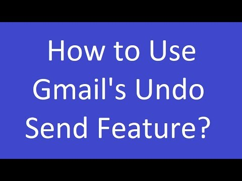 How to Use Gmail's Undo Send Feature?
