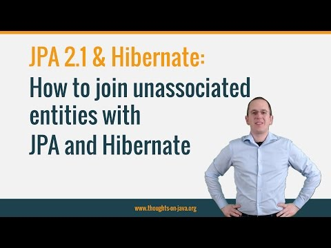 How to join unassociated entities with JPA and Hibernate