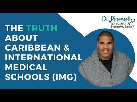 The Truth About Caribbean & International Medical Schools (IMG)