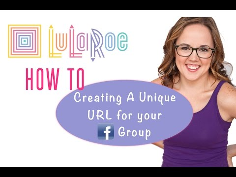 How to Create a Unique URL for your Lularoe Facebook Group