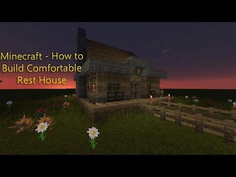 Minecraft : How To Make A Nice Looking Comfortable Rest House Tutorial