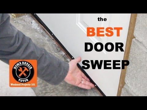Best Door Sweep for Exterior Doors -- by Home Repair Tutor
