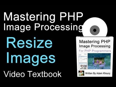 PHP Image Resize Function Tutorial jpg gif png Size On the Fly