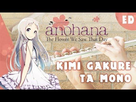 Kimi Gakure ta Mono- Anohana ED [Kiwi Flute]