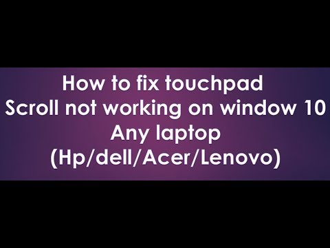 how to fix touchpad scroll not working on window 10 2018