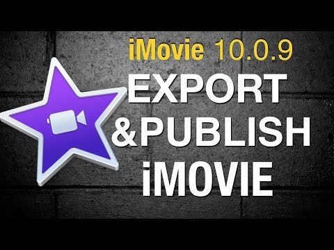 Export and publish your movie in iMovie 10 - 2015