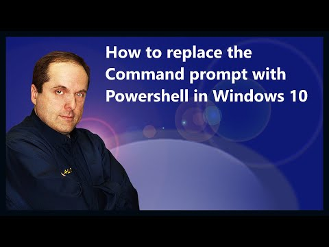 How to replace the Command prompt with Powershell in Windows 10