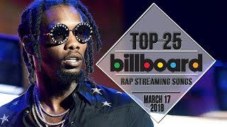 Top 25 • Billboard Rap Songs • March 17, 2018 | Streaming-Charts