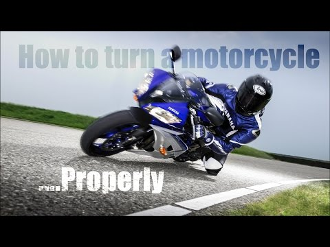 How to turn a motorcycle properly.