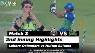 Lahore Qalandars Vs Multan Sultans 2nd Inning Highlights Match 3 21 Feb 2020 HBL PSL 2020