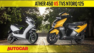 Ather 450 vs TVS Ntorq 125 - Electricity vs Petrol | Comparison Test Review | Autocar India