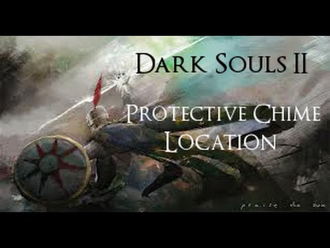 Protective Chime Location - Dark Souls 2