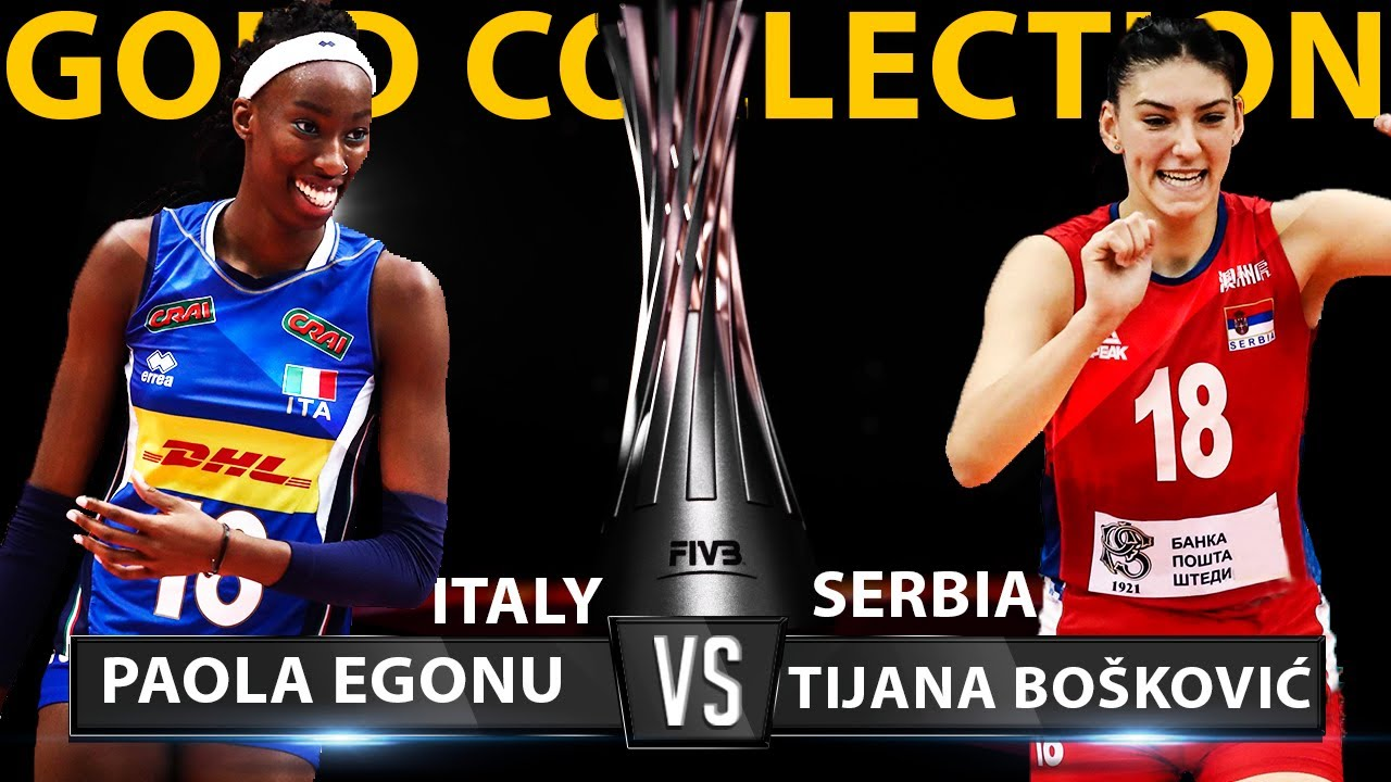 It Is Incredible | Gold Collection | Paola Egonu Vs Tijana Boskovic | Italy Vs Serbia | WC 2018 |HD|