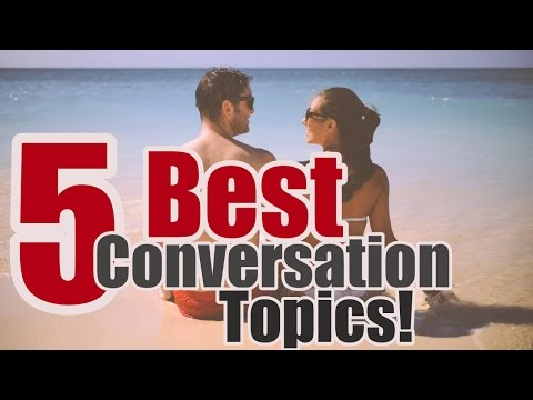 5 Best Conversation Topics To Talk About With A Girl You Like (When You Run Out Of Things To Say)