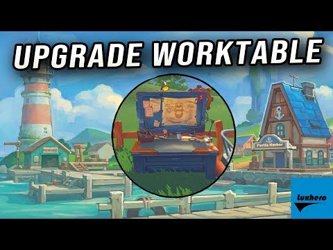 My Time At Portia - How to Upgrade Worktable