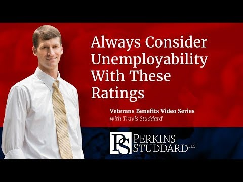 Always Consider Unemployability With These VA Ratings