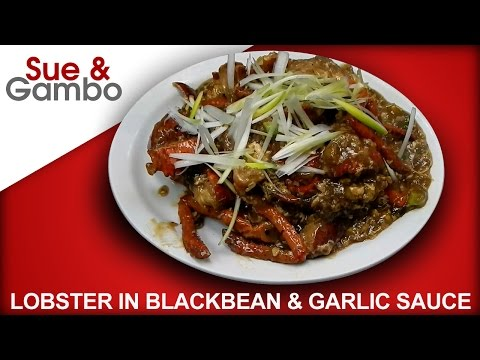 Chinese Lobster with Black Bean and Garlic Sauce