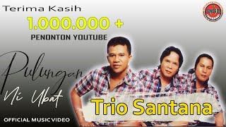 Trio Santana - Pulungan Ni Ubat
