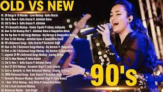 Hindi Songs 2020   Old Vs New Bollywood Mashup Songs 2020   New Hindi Mashup Songs 2020