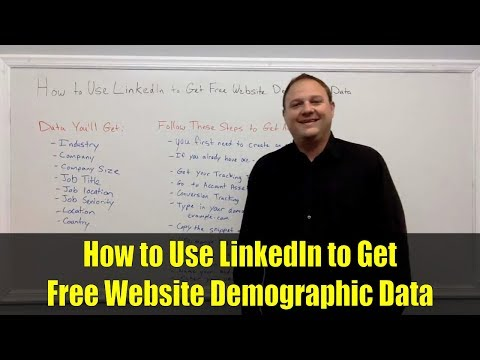How to Use LinkedIn to Get Free Website Demographic Data