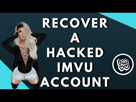 Hacked Account Recovery | IMVU | 2017 |