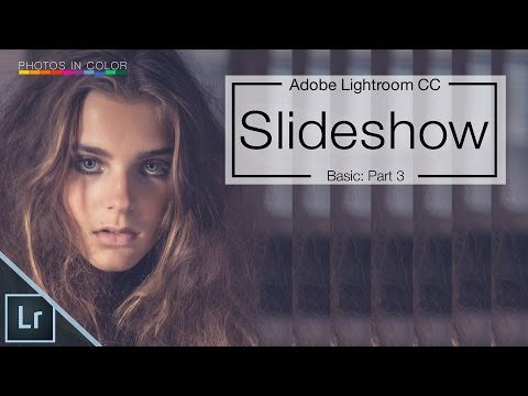Lightroom Slideshow Tutorial - How to create a Slideshow in Lightroom CC / 6
