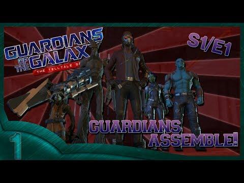 Guardians of the Galaxy: The Telltale Series (part 1) Guardians assemble!