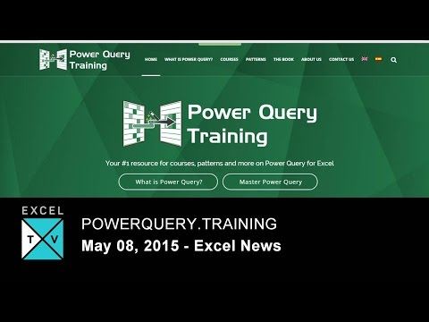 PowerQuery.Training - Excel News - Week Ending 2015-05-08