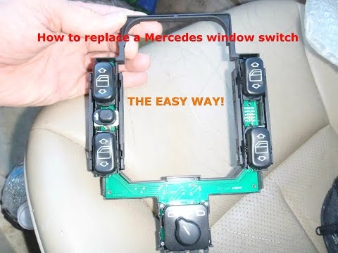 How to replace a Mercedes window switch assembly.