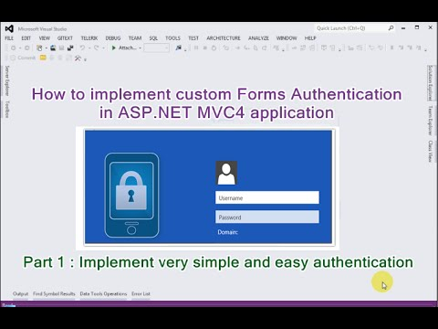 Part 1 - How to implement custom Forms Authentication  in ASP.NET MVC application
