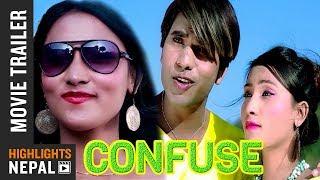 Confuse - New Nepali Movie Trailer 2017/2074   Pawan Kumar, Kala Ghimire