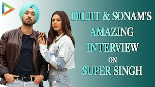 Diljit Dosanjh | Sonam Bajwa - Super Singh | Full EXCLUSIVE Interview