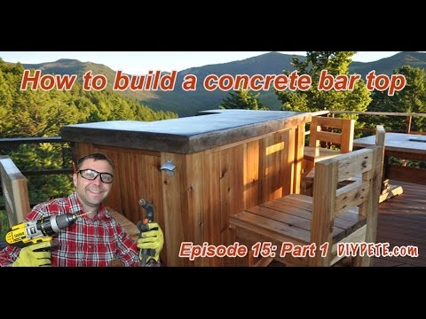 How to Build a Patio Bar with a Concrete Counter Top   Episode 15 Part 1