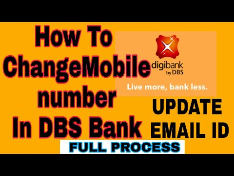 How To Change Mobile Number And Update Email Id In DBS Bank !! In Hindi.