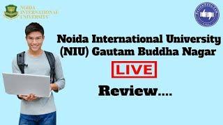 Noida International University, Greater Noida [NIU] 2019- College Reviews & Critic Rating