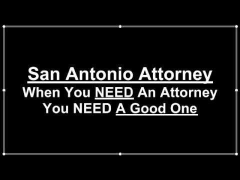 San Antonio Attorney Best San Antonio Lawyer