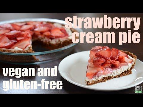 strawberry cream pie (vegan & gluten-free) Something Vegan