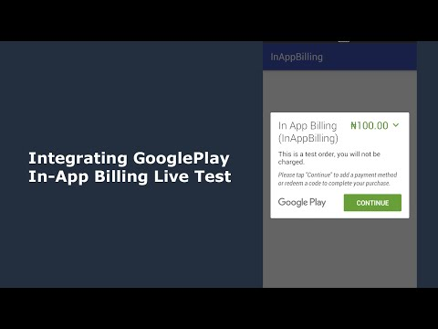 Integrating Google Play In App Billing into an Android App Live Test