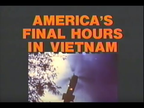ABC News - America's Final Hours in Vietnam