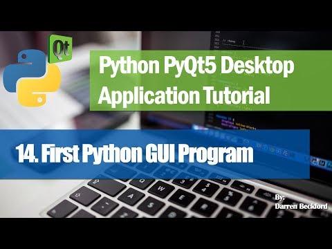 14. First Python GUI Program - Python PyQt5 Desktop Application Development Tutorial