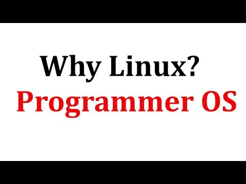 Why use Linux? | Programmer preferred OS