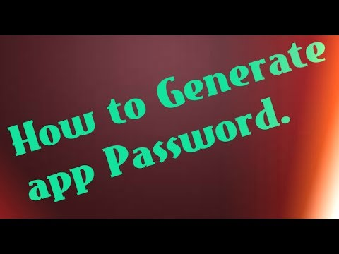 How to Generate App Password