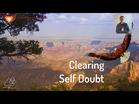 Clearing Self Doubt Insight (Unveil Your Mastery Part 14)