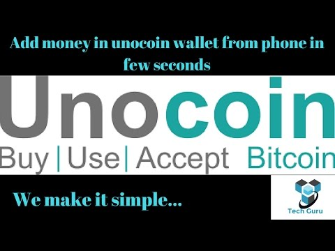 Add money in unocoin wallet from phone in few second!