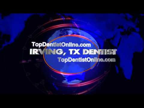 Irving Dentist - Top Dentist Irving, Tx